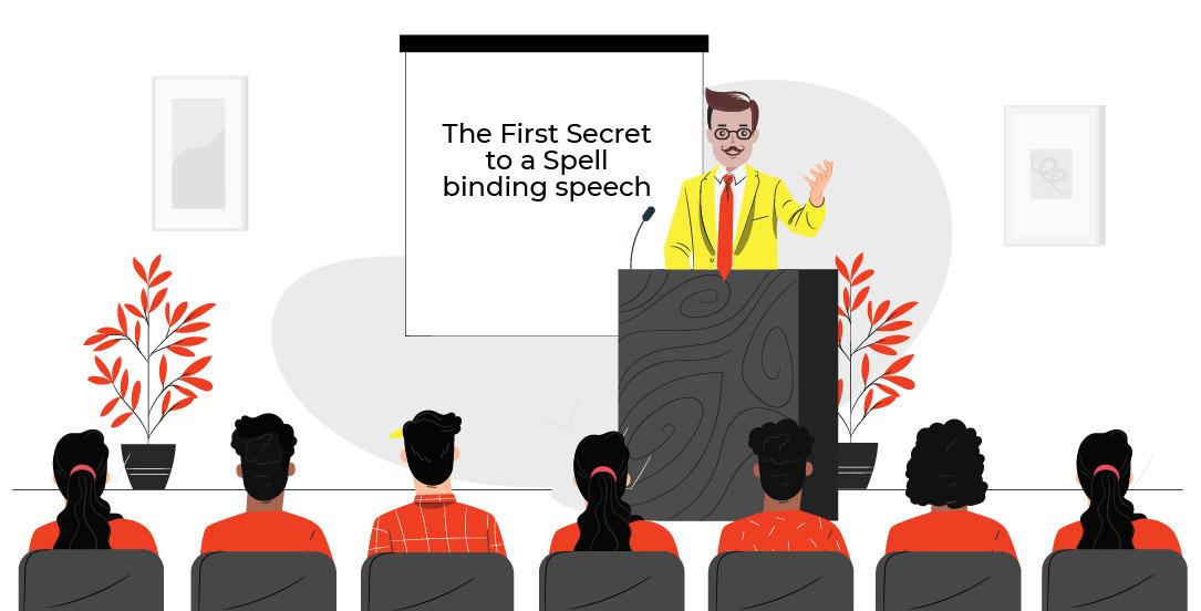 The First Secret to a Spell binding speech